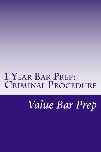 1 Year Bar Prep: Criminal Procedure: Criminal procedure is often tested as part of criminal law on the MBE and is an important essay subject that tests the future lawyer's ability to solve problems.