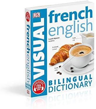 French English Bilingual Visual Dictionary (DK Bilingual Visual Dictionaries)
