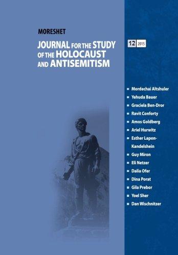 MORESHET JOURNAL (Volume 12/2015): Journal for the Study of the Holocaust and Antisemitism (Moreshet Journal (English Edition)) pdf epub