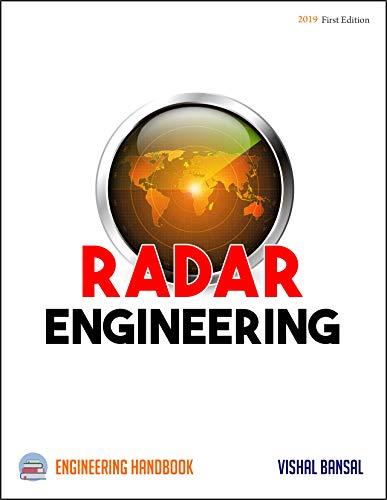 Radar Engineering: Engineering Handbook