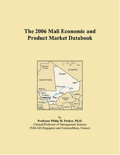 Download The 2006 Mali Economic and Product Market Databook ebook