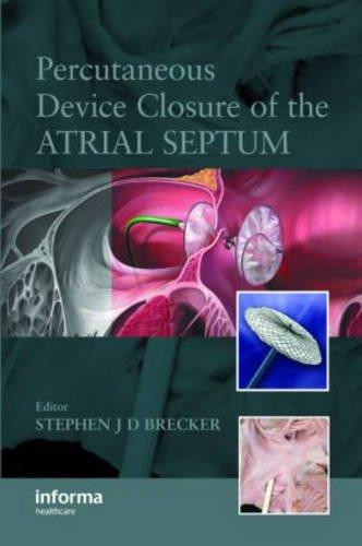 Septum Closure - Percutaneous Device Closure of the Atrial Septum