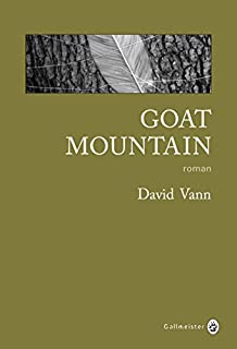 Goat Mountain : roman, Vann, David