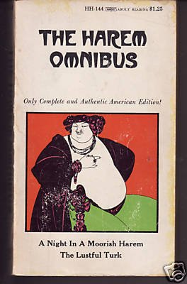 The Harem Omnibus: A Night in a Moorish Harem / The Lustful Turk, Anonymous