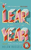 Leap Year: How to make big decisions, be more resilient and change your life for good