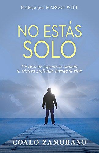 Libro : No Estas Solo: Un Rayo De Esperanza Cuando La Tri...