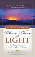 Where There is Light - New Expanded Edition (ENGLISH LANGUAGE)