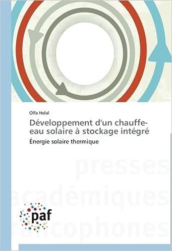 Livres gratuits en ligne Développement d'un chauffe-eau solaire à stockage intégré: Énergie solaire thermique pdf, epub ebook