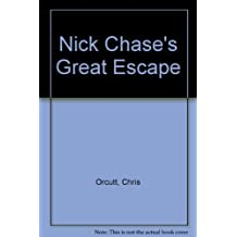 Nick Chase's Great Escape