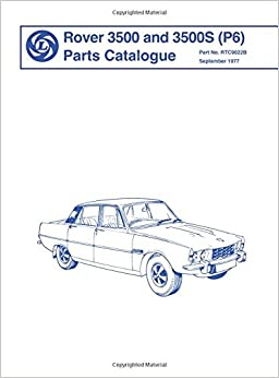 Rover 3500 and 3500S (P6 )Parts Catalogue