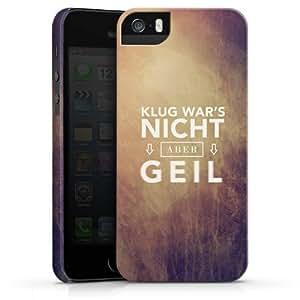 Carcasa Design Funda para Apple iPhone 5 S PremiumCase white - Klug war's nicht