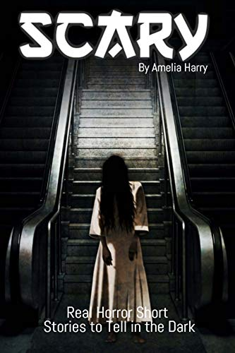 Amazon com: MOST SCARY STORIES BOOK: 12 Terrifying Ghost