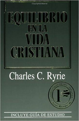 Equilibrio En La Vida Cristiana=Balancing the Christian Life: Amazon.es: Charles C. Ryrie: Libros