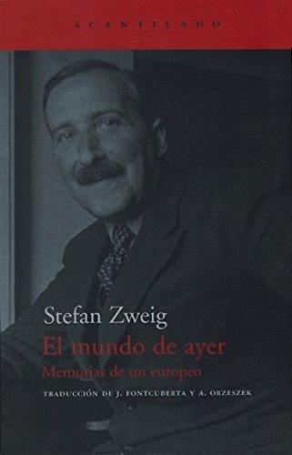 El mundo de ayer - Stefan Zweig