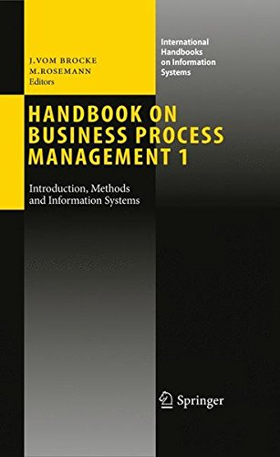 Handbook on Business Process Management 1: Introduction, Methods, and Information Systems (International Handbooks on In