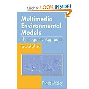 Multimedia Environmental Models The Fugacity Approach Donald Mackay