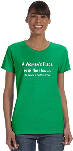 A Woman's Place Is in The House, The Senate & The Oval Office on Women's T-Shirt~Irish (Oval Green T-shirt)