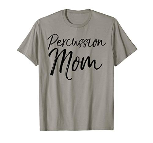 - Cute Marching Band Pit Mom Gift for Women Percussion Mom T-Shirt