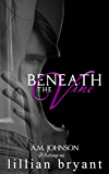 Beneath the Vine