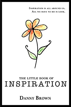 The Little Book of Inspiration by [Brown, Danny]