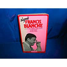 Signé francis blanche