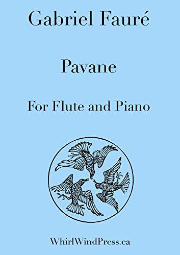 Faure Pavane Sheet Music (Pavane for Flute and Piano By Gabriel Fauré arr.)