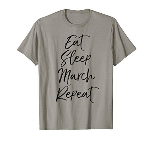(Funny Marching Band Quote Gift Cute Eat Sleep March Repeat T-Shirt)