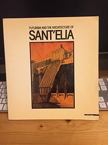 SantElia e lambiente futurista: [catalogo della mostra a Milano, Accademia di Brera, 1989]