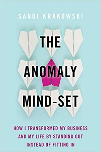 7 mejores libros de negocios- The Anomaly Mind-Set: How I Transformed My Business and My Life by Standing Out Instead of Fitting In