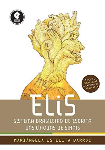 ELiS: Sistema Brasileiro de Escrita das Línguas de Sinais