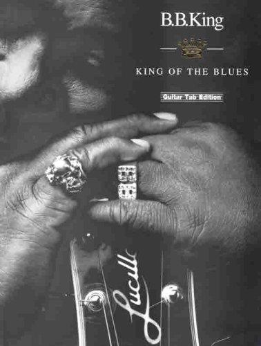B. B. King -- King Of The Blues: Guitar TAB