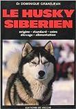 Le Husky sibérien de Dominique Grandjean ( 1 mars 1986 )