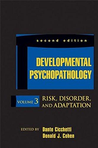 Developmental Psychopathology, Volume 3: Risk, Disorder,...