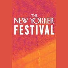 The New Yorker Festival - A Humor Revue
