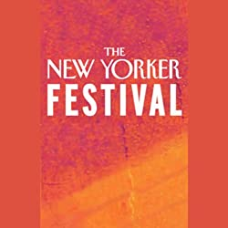 The New Yorker Festival - John Lahr and Sir Richard Eyre