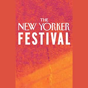 The New Yorker Festival - John Lahr and Sir Richard Eyre Speech