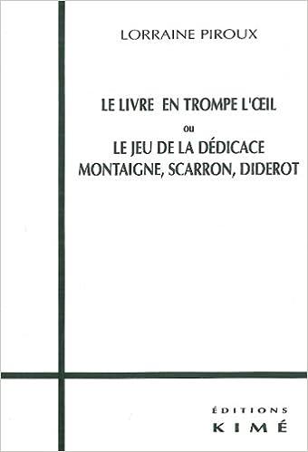 Téléchargement Le Livre en trompe l'oeil ou Le jeu de la dédicace pdf, epub ebook