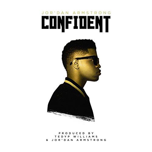 Jor'dan Armstrong - Confident (2016)