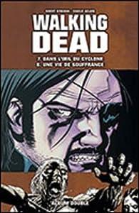 """Afficher """"Walking Dead (Album double) n° 7-8<br /> Dans l'oeil du cyclone"""""""