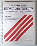 U. S. Coast Guard Licenses and Certificates, Gregory Szczurek, 0961874104