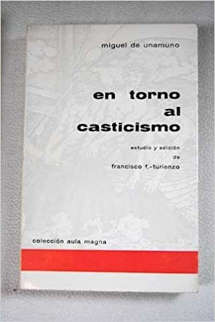 EN TORNO AL CASTICISMO: Amazon.es: UNAMUNO, Miguel de.-: Libros