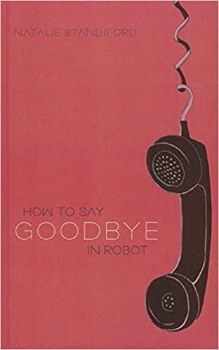 HOW TO SAY GOODBYE IN ROBOT PDF DOWNLOAD