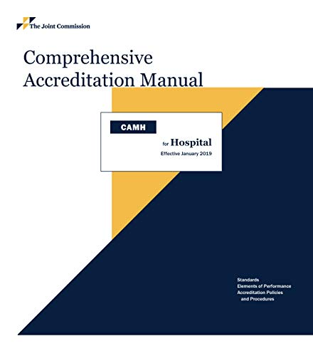 (2019 Comprehensive Accreditation Manual for Hospitals (CAMH))