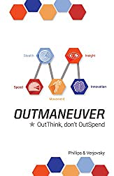 OutManeuver: OutThink-Don't OutSpend