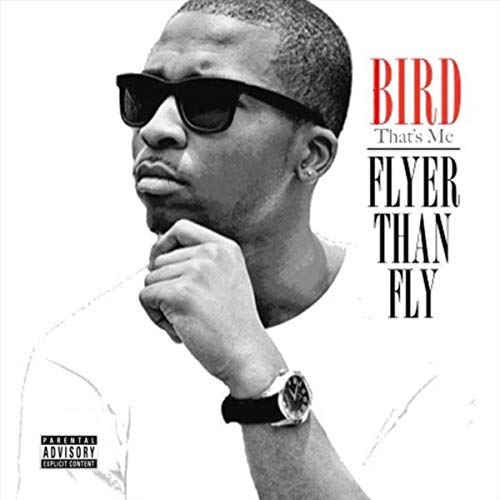 Flyer Than Fly [Explicit] -