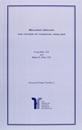 Benjamin Graham The Father of Financial Analysis