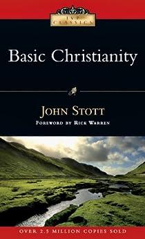 Basic Christianity (IVP Classics) by [Stott, John]