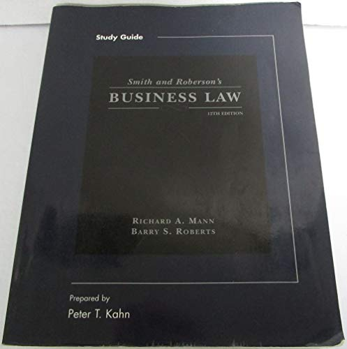 Study Guide for Smith and Roberson's Business Law, 12th Edition