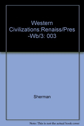 Western Civilization: Images and Interpretations : From the Renaissance to the Present