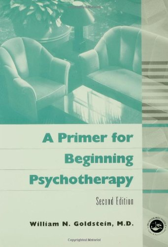 A Primer for Beginning Psychotherapy (Second Edition)